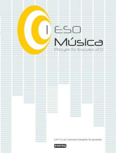 9788444172729: Música I de ESO. Proyecto Escala 2.0
