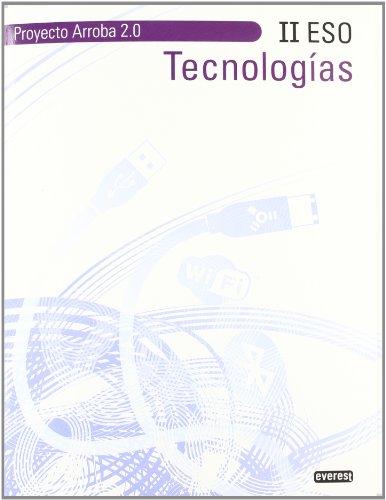 9788444172750: Tecnologías II ESO. Proyecto Arroba 2.0 - 9788444172750
