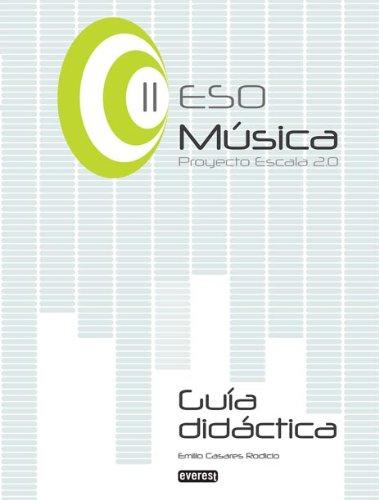 9788444172910: Música II de ESO. Guía Didáctica. Proyecto Escala 2.0