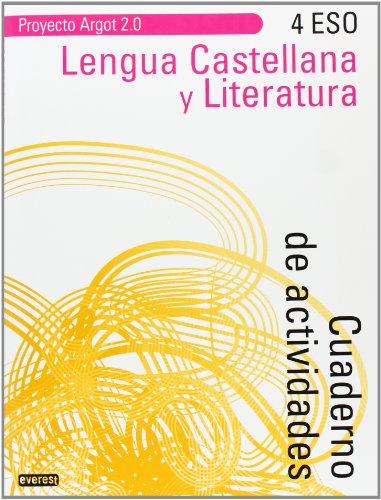 9788444172996: Lengua Castellana y Literatura 4º ESO. Cuaderno de actividades. Proyecto Argot 2.0 - 9788444172996