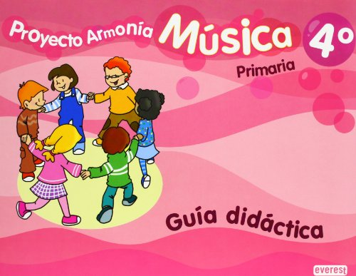 9788444173252: Música 4º Primaria. Proyecto Armonía. Guía Didáctica