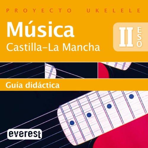 9788444173337: CD Música II ESO. Guía didáctica. Proyecto Ukelele. Castilla-La Mancha