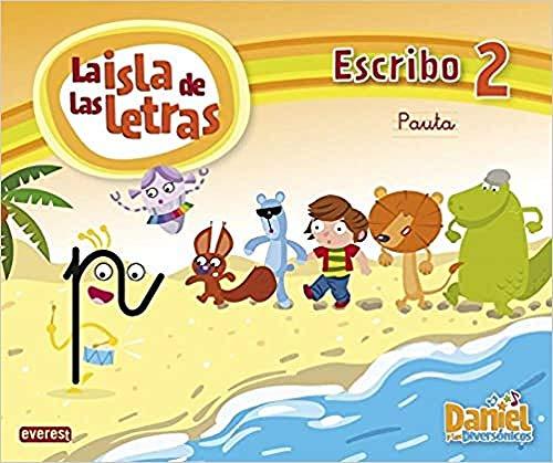 9788444176154: Daniel y los Diversónicos. La Isla de las letras. Escribo 2 Pauta - 9788444176154