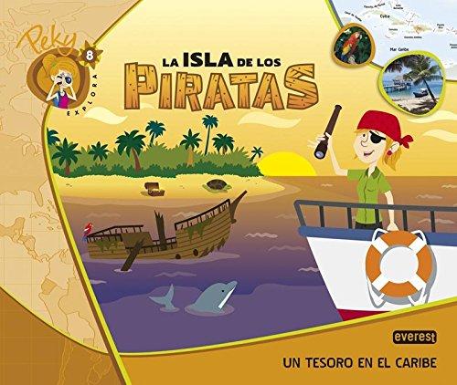9788444176338: 8. Peky explora: La isla de los piratas. Un tesoro en el Caribe