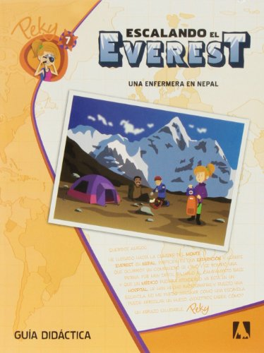 9788444176444: 7. Peky explora: Escalando el Everest. Una enfermera en Nepal. Guía didáctica