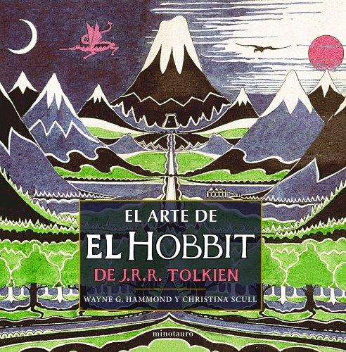 El arte de El Hobbit de J.R.R.: Tolkien, J. R.