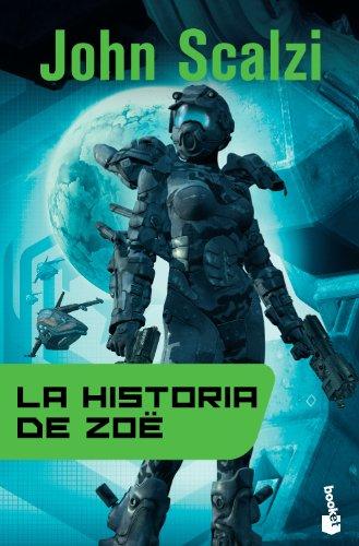 9788445000571: La historia de Zoë (Ciencia Ficción)