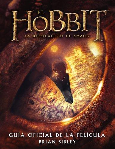 El Hobbit, la desolación de Smaug. Guía: Brian Sibley