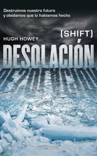 9788445002001: Desolación: (Shift) (Crónicas del Silo)