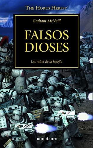9788445003107: The Horus Heresy nº 02/54 Falsos dioses (Warhammer The Horus Heresy)