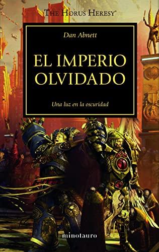 9788445003343: El imperio olvidado (The Horus Heresy)