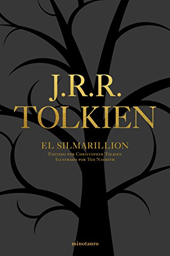 9788445004791: El Silmarillion 40 aniversario: Editado por Christopher Tolkien. Ilustrado por Ted Nasmith (Biblioteca J. R. R. Tolkien) (Spanish Edition)