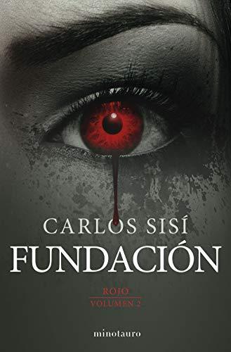 9788445006344: Rojo nº 02/03 Fundación: Rojo (Biblioteca Carlos Sisí)