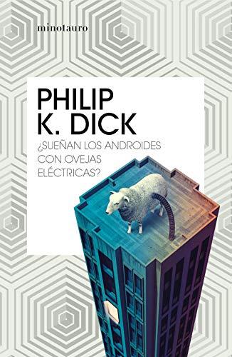 9788445007723: ¿Sueñan los androides con ovejas eléctricas? (Bibliotecas de Autor)