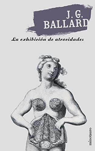 9788445070086: La Exhibicion de Atrocidades (Spanish Edition)