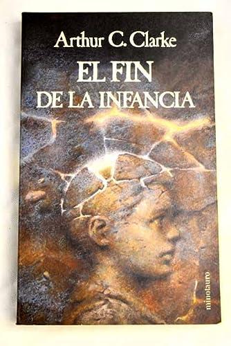 9788445070215: El Fin de La Infancia (Spanish Edition)