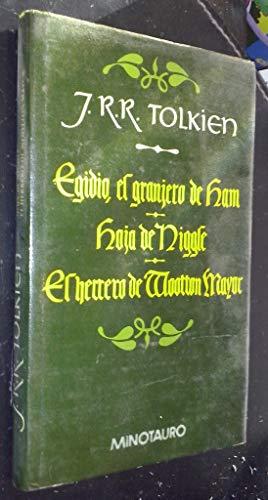 9788445070369: Egidio, El Granjero De Ham; Hoja De Niggle; El Herrero De Wootton Mayor