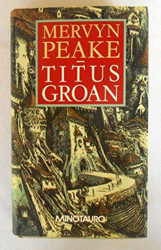 9788445070734: Titus groan (t)