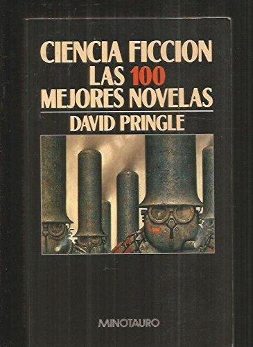Ciencia ficción: las 100 mejores novelas : una selección en lengua inglesa, 1949-1984 (8445070851) by [???]
