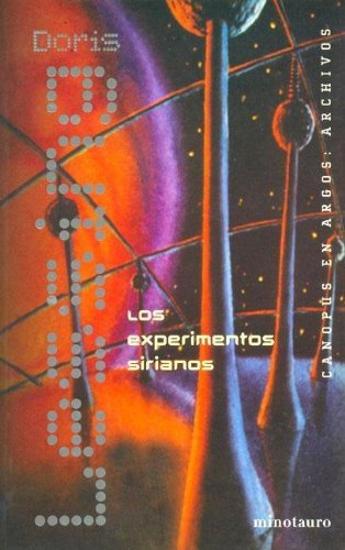 Experimentos Sirianos (Spanish Edition) (9788445070949) by Doris May Lessing