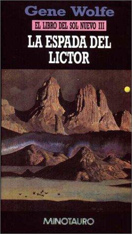 9788445071434: La espada del Lictor. El libro del Sol Nuevo, III