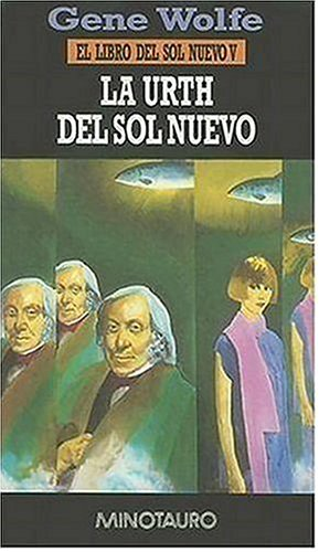 9788445071458: La Urth del Sol Nuevo / The Urth of the New Sun (Libro del Sol Nuevo) (Spanish Edition)