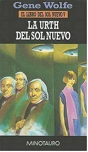9788445071458: La Urth del Sol Nuevo. El libro del Sol Nuevo, V (Biblioteca Gene Wolfe)