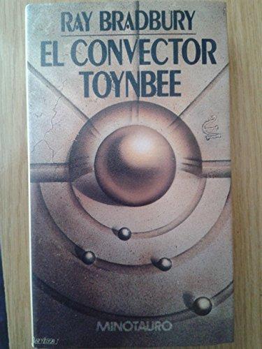 9788445071496: El convector Toynbee / The Toynbee Convector (Spanish Edition)