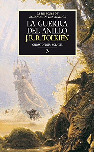 9788445071724: La Guerra del Anillo. Historia de El Señor de los Anillos, III (Libros Historia de El Señor de los Anillos)