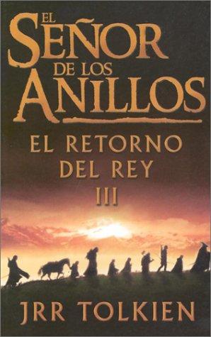 El Senor De Los Anillos, Vol. 3: Tolkien, J. R.