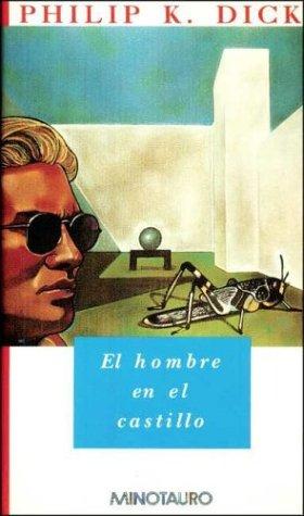 9788445072110: Hombre en el Castillo, el