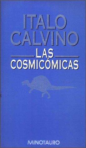 9788445072219: Las Cosmicomicas (Spanish Edition)