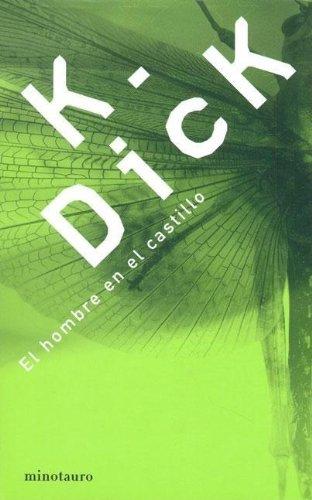 9788445072424: El Hombre En El Castillo (Spanish Edition)