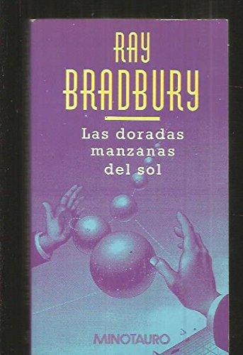 Doradas Manzanas del Sol, Las (Spanish Edition): Ray Bradbury