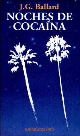 9788445072783: Noches de cocaína