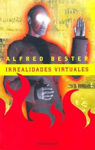 Irrealidades Virtuales (Spanish Edition) (8445073079) by Alfred Bester