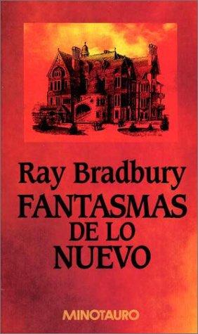 9788445073247: Fantasmas de Lo Nuevo (Spanish Edition)