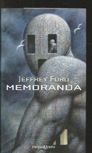 Memoranda (Pegasus) (Spanish Edition) (8445073443) by Jeffrey Ford