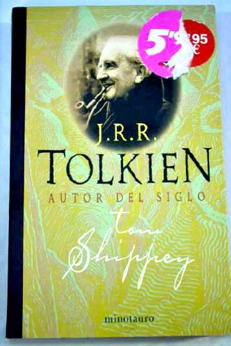 9788445073537: J.R.R. Tolkien: Autor Del Siglo/ Author of the Century (Spanish Edition)