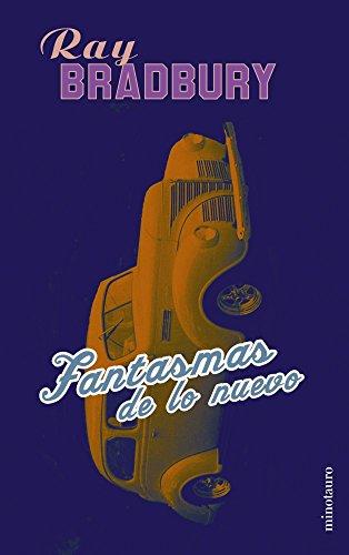 9788445073865: Fantasmas de lo nuevo (Minotauro autores varios) (Spanish Edition)