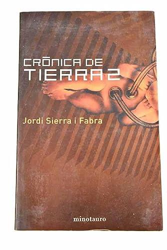 9788445073933: Cronica De Tierra 2 (Kronos) (Spanish Edition)