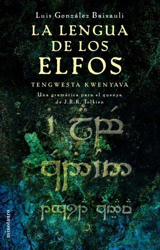 9788445073971: La lengua de los elfos (Minotauro Bolsillo Ciencia Ficción)
