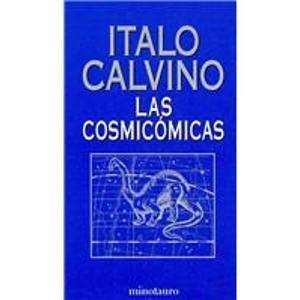 9788445073988: Las cosmicomicas/ Cosmicomics (Spanish Edition)