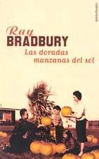 Las Doradas Manzanas del Sol (Spanish Edition): Bradbury, Ray