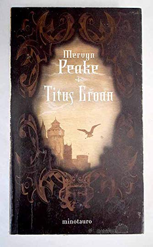9788445074565: Titus Groan (Spanish Edition)