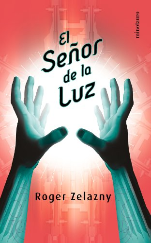 9788445074633: El Senor de La Luz (Spanish Edition)