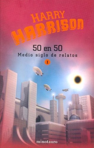 9788445074787: 50 En 50 Medio Siglo de Relatos I (Spanish Edition)