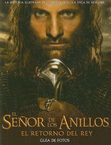 9788445074817: El Senor De Los Anillos: El Retorno Del Rey : Guia De Fotos (Spanish Edition)
