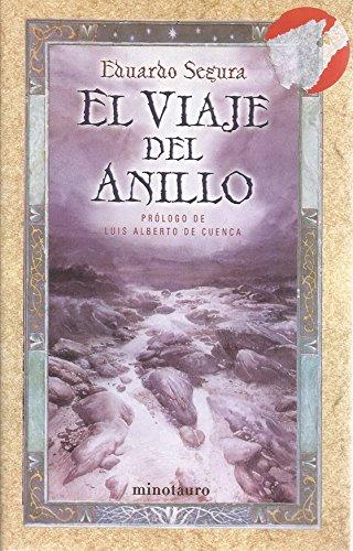 9788445074909: El viaje del anillo/ The Ring's trip (Spanish Edition)