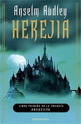 9788445075036: Herejía. La trilogía de Aquasilva, I (Fantasía)